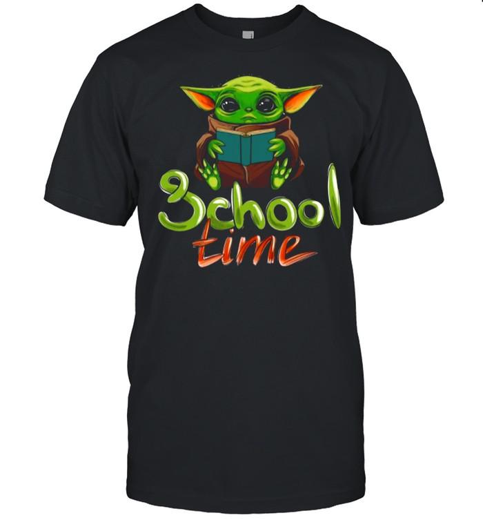 School Time Of Baby Yoda shirt