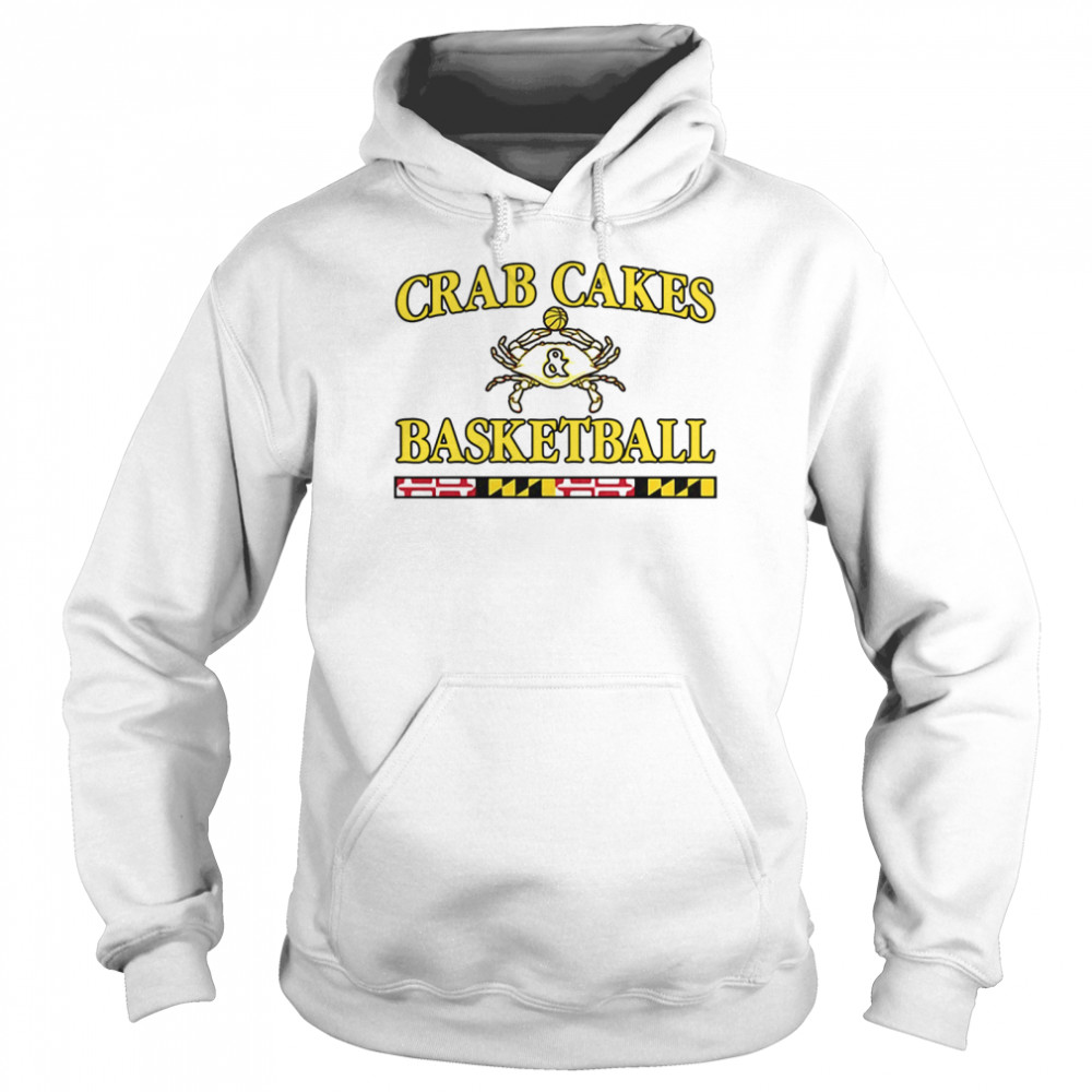 Crab Cakes And Basketball shirt Unisex Hoodie