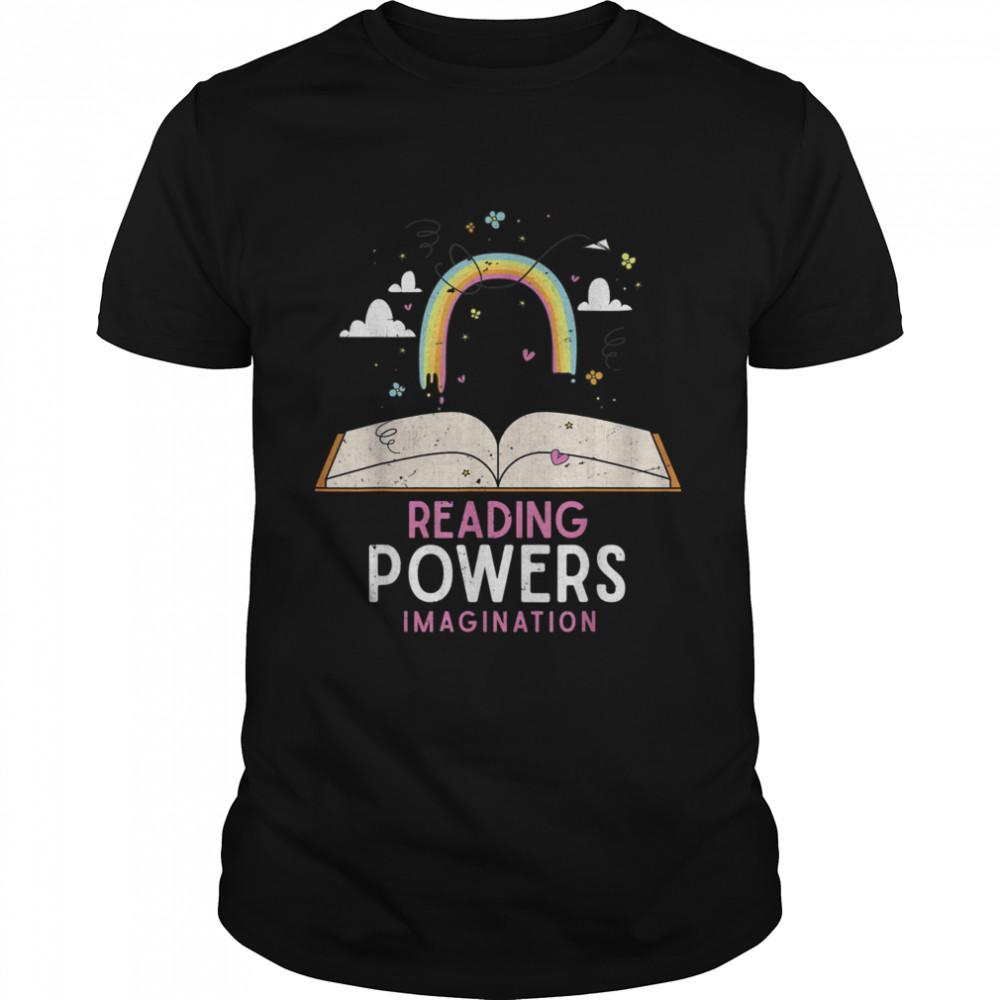 Lesen verstärkt die Vorstellungskraft Regenbogen Buch Lesen shirt