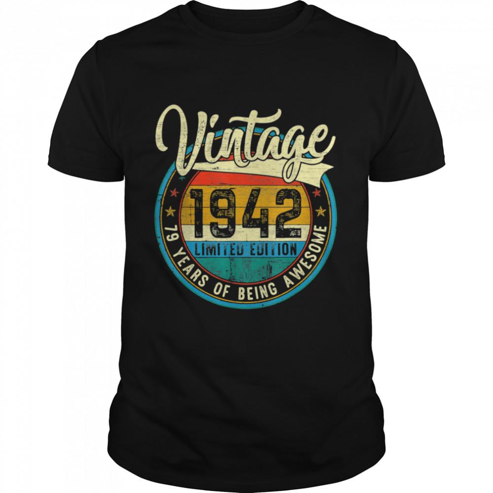 Distressed Vintage 1942 Shirt 79th Birthday 79 Yrs Old Shirt