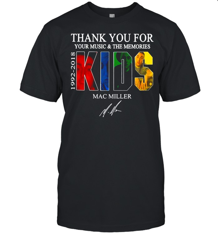 Thank You For Your Music And The Memories 1922 2018 Kids Mac Miller Signature shirt