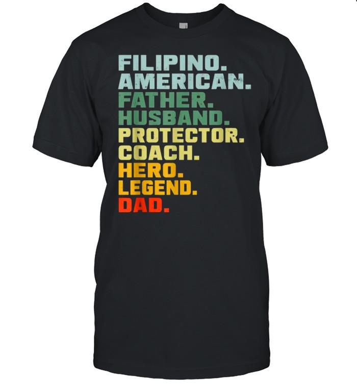 Filipino American Father Husband Protector Coach Hero Legend VIntage T-Shirt