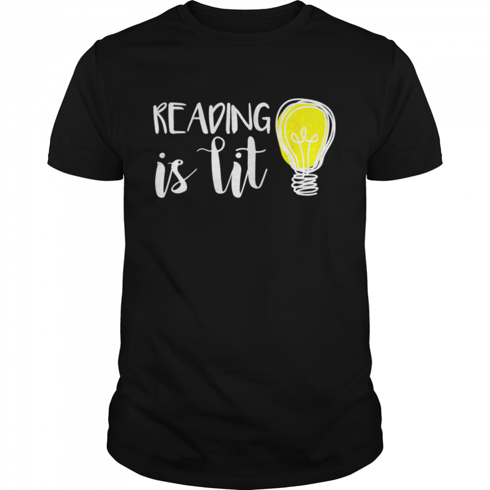Reading is Lit English Teacher For Bookworms Shirt