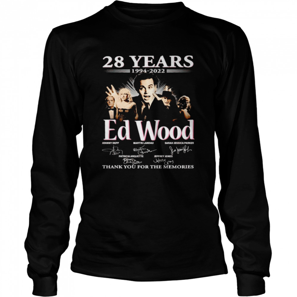 28 years 1994 2022 Ed Wood signatures thank you for the memories shirt Long Sleeved T-shirt